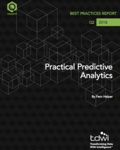Practical Predictive Analytics Best Practices Report
