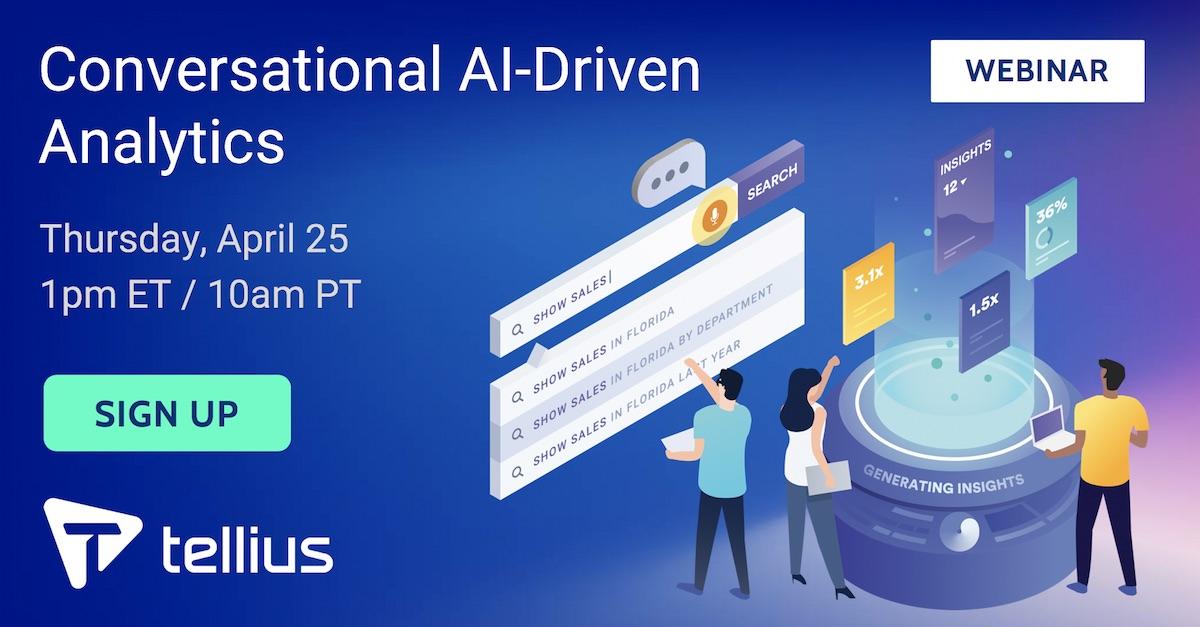 Conversational AI-Driven Analytics - Tellius Webinar