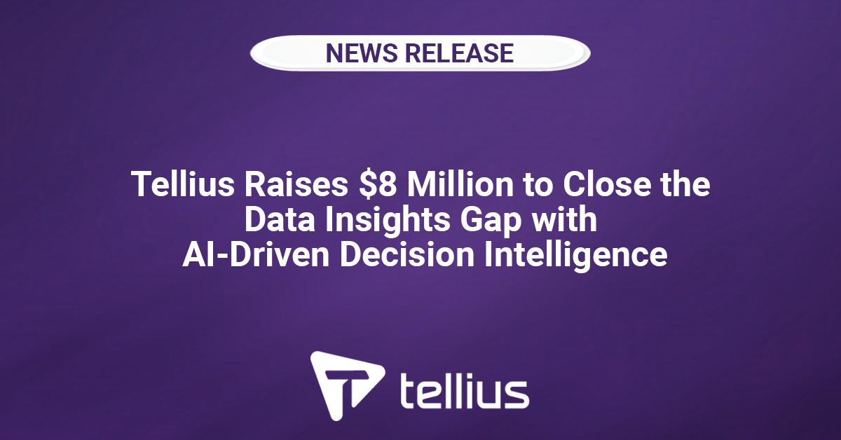 Tellius Raises $8 Million to Close the Data Insights Gap
